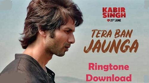 tera ban jaunga ringtone Download