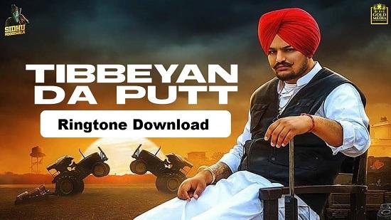 Tibbeyan Da Putt Mp3 Ringtone Download - Sidhu Moose Wala