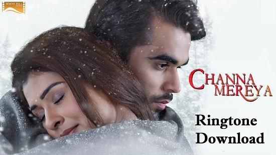 Channa Mereya Ringtone Download - Latest Mp3 Ringtones