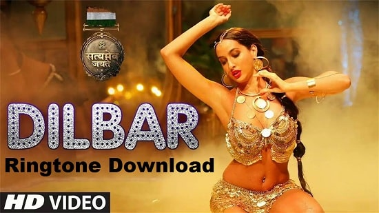 Dilbar Dilbar Ringtone Download - Satyamev Jayate Mp3 Ringtones