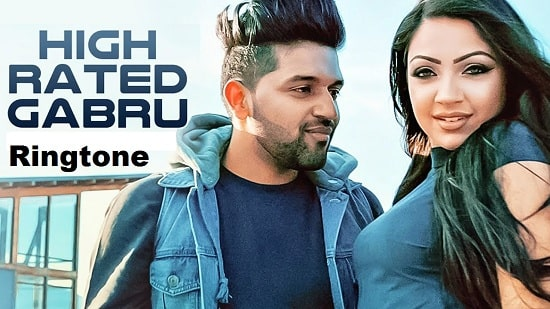 High Rated Gabru Ringtone Download - Guru Randhawa Song's Ringtone