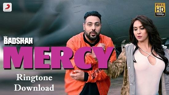 Mercy Song's Ringtone Download - Badshah's Mp3 Ringtone