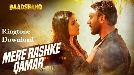 Mere Rashke Qamar Ringtone Download - Male And Female Version