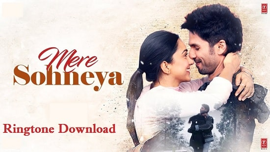Mere Sohnea Ringtone Download (Pagalworld) - Kabir Singh