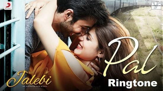 Pal Song's Ringtone Download - Jalebi Movie's Mp3 Ringtone