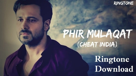 Phir Mulakat Hogi Kabhi Ringtone Download - Mp3 Ringtones