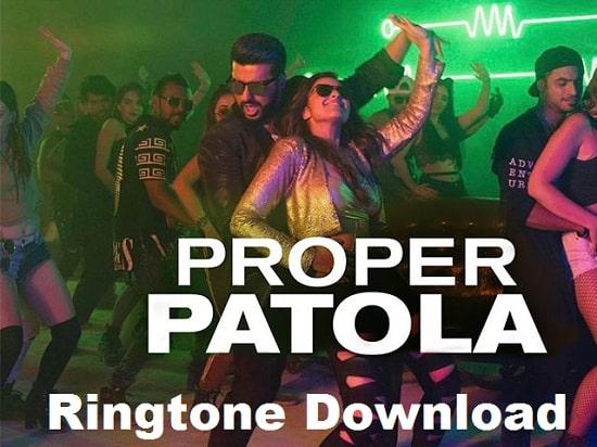 Proper Patola Ringtone Download - Song's Mp3 Ringtone