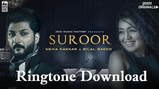 Suroor Ringtone Download - Neha Kakkar Mp3 Ringtone