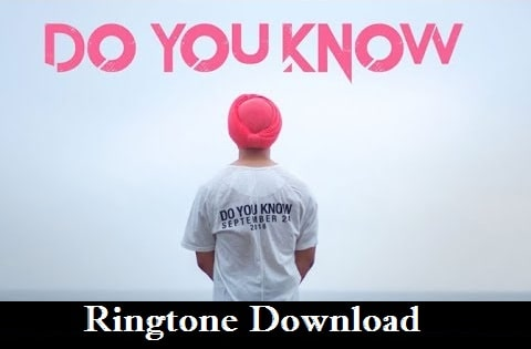 Do You Know Ringtone Download - Songs Mp3 Ringtones