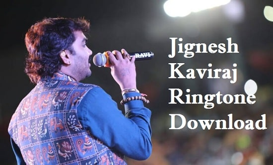 Jignesh Kaviraj Songs Ringtone Download - Mp3 Mobile Ringtones