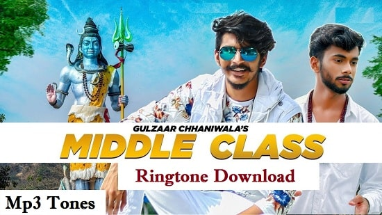 Middle Class Song Ringtone Download - Latest Mp3 Ringtones