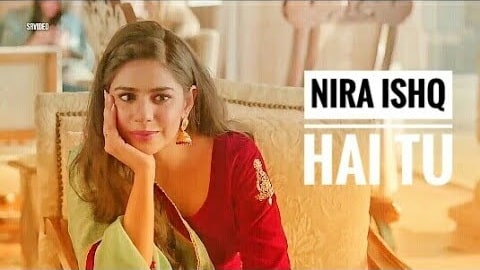 Nira Ishq Songs Ringtone Download - Mp3 Ringtones