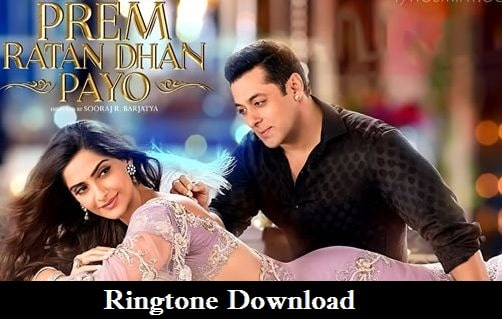 Prem Ratan Dhan Payo Ringtone Download - Mp3 Ringtones