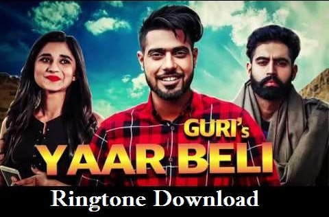 Yaar Beli Song Ringtone Download - New Mp3 Ringtones