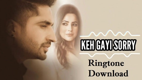 Keh Gayi Sorry Song Ringtone Download - Free Mp3 Instrumental Tones