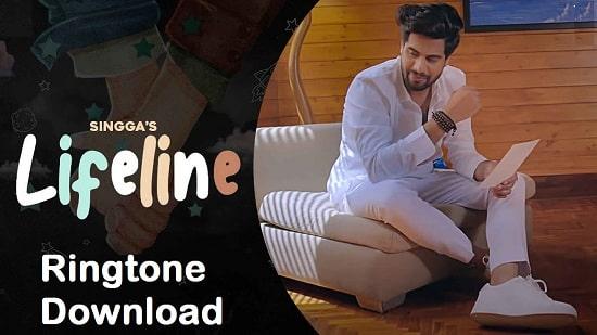 Lifeline Singga Song Ringtone Download - Free Mp3 Mobile Tones