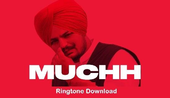 Muchh Song Ringtone Download - Sidhu Moosewala Mp3 Tones
