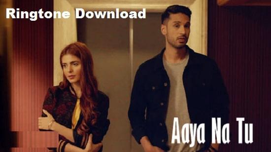 Aaya Na Tu Ringtone Download - Songs Free Mp3 Mobile Ringtones