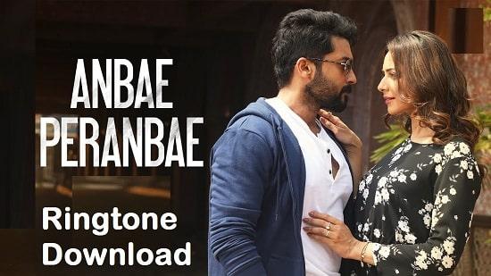 Anbae Peranbae Song Ringtone Download - Songs Mp3 Mobile Tones