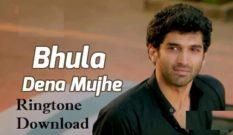 Bhula Dena Mujhe Ringtone Download - Free Mp3 Instrumental Tones