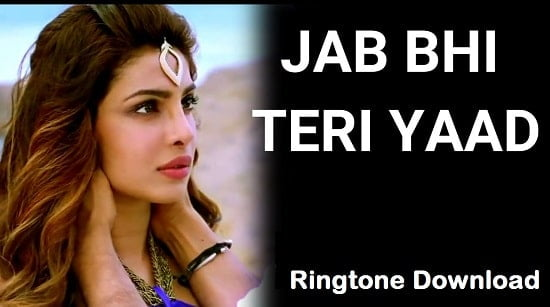 Jab Bhi Teri Yaad Aayegi Ringtone Download – Songs Free Mp3 Tones