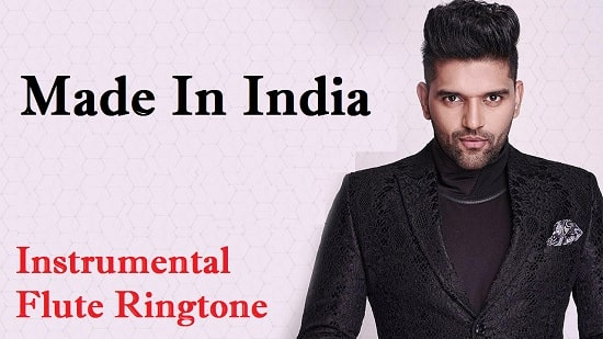 Made In India Instrumental And Flute Ringtone Download - Free Tones