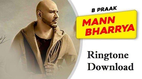 Mann Bharya Ringtone Download - Songs Free Mp3 Mobile Tones