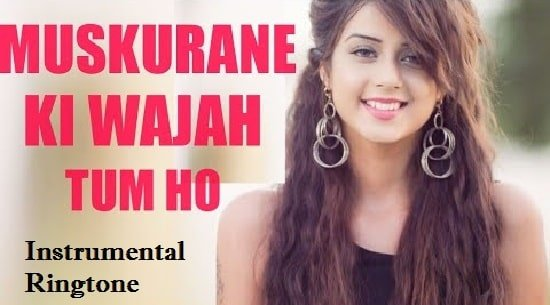 Muskurane Ki Wajah Instrumental Ringtone Download - Flute Ringtones