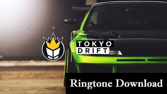 Tokyo Drift Ringtone Download - Songs Free Mp3 Mobile Ringtones