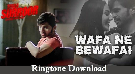 Wafa Ne Bewafai Ringtone Download - Songs Free Mp3 Mobile Tones