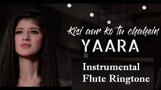 Yaara Instrumental And Flute Ringtone