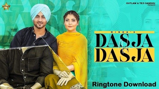 Dasja Ni Dasja kudiye Song Ringtone Download - Minda Free Mp3 Tones